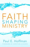 Faith-shaping