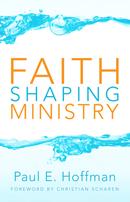 Faith-shaping