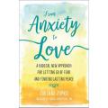 Anxiety-love