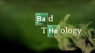 Bad-Theology