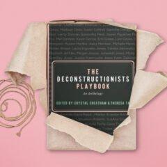 Deconstructionists-Playbook